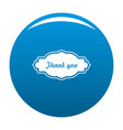 thankee label icon blue vector image