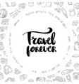 poster travel forever inspirational typography vector image vector image