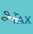 scissors cutting tax vector image