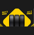 car tire sale banner buy 3 get 1 free car tyre vector image vector image