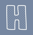 H alphabet letter with white polka dots on blue vector image