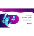 upcycling process isometric 3d landing page vector image vector image