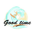 good time background with man on surfboard surfing vector image