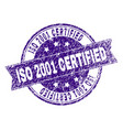 grunge textured iso 2001 certified stamp seal vector image vector image