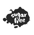 calligraphy sugar free label on a black inkblot vector image