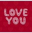 Love you vector image vector image