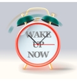 Retro alarm clock with inscription Wake up now vector image vector image