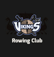 vikings sport logo emblem for rowing club vector image