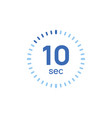 10 second timer clock 10 sec stopwatch icon vector image vector image