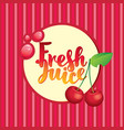 banner with cherry and inscription fresh juice vector image