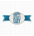 Happy Fathers Day festive Emblem with blue Ribbon vector image vector image