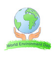 world environment day logo with earth and hands vector image vector image