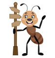 ant with road sign on white background vector image vector image