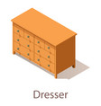 dresser icon isometric style vector image vector image