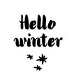 hello winter card with calligraphy vector image