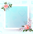 beautiful square frame with pink roses and pearls vector image