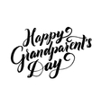 Happy Grandparents Day Calligraphy Poster on White vector image vector image