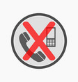 no cell phones allowed crossed out sign mobile vector image