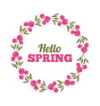 weather floral flowers natural season hello spring vector image vector image