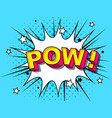 pow comic cartoon explosions vector image vector image