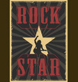 rock star grunge poster vector image vector image