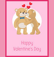 happy valentines day poster teddy bears couple vector image