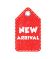 new arrival hang tag vector image vector image
