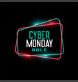 cyber monday sale in neon frame style background vector image