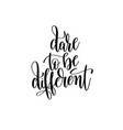dare to be different black and white hand written vector image