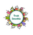 doodle smoothie circle with place for text vector image vector image