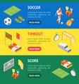 soccer sport game signs 3d banner horizontal set vector image vector image
