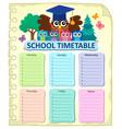 weekly school timetable subject 7 vector image