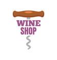 wine shop corkscrew logo flat style vector image vector image