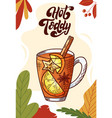 hot toddy winter or autumn drink for your design vector image vector image