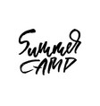 summer camp hand written lettering typography vector image vector image