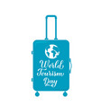 world tourism day calligraphy hand lettering on vector image vector image