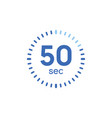 50 second timer clock 50 sec stopwatch icon vector image vector image