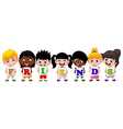 children holding paper with letters friends vector image vector image