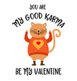 funny valentines day card with cat vector image vector image