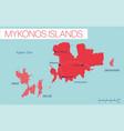 mykonos island detailed editable map vector image vector image