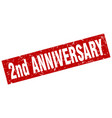 square grunge red 2nd anniversary stamp vector image vector image