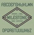 vintage label font named milestone vector image vector image