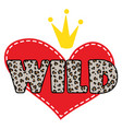 wild heart shirt design symbol vector image