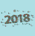 2018 happy new year card crowd big group people vector image vector image