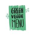 green veggie menu hand written inscription vector image