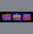 quick tips neon sign collection design vector image vector image
