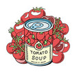tomatoes soup made organic vegetables banner vector image vector image