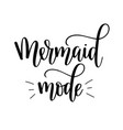 mermaid mode lettering vector image vector image