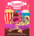 tasty sweets and fast food shop cartoon poster vector image