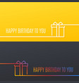 birthday linear banner happy birthday gift box vector image vector image
